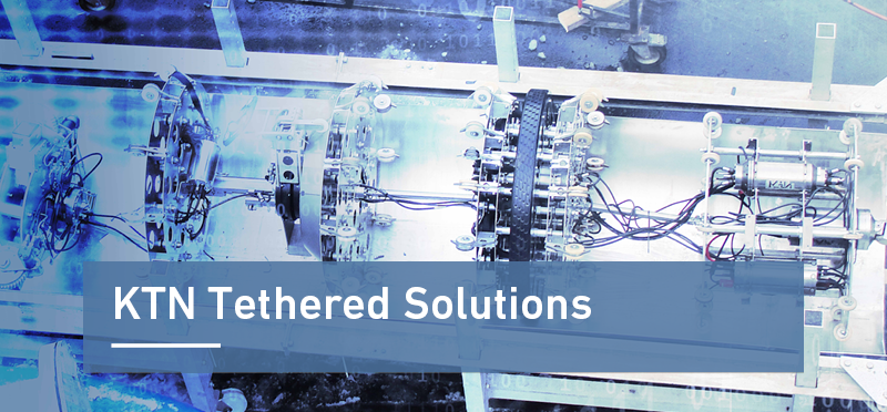 KTN Tethered Solutions
